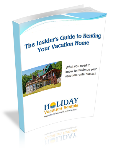The Insider's Guide to Renting Your Vacation Home
